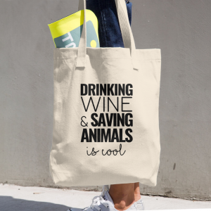 Drinking Wine & Saving Animals is Cool Organic Cotton Tote