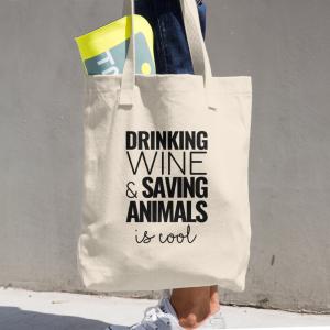Drinking Wine & Saving Animals is Cool Organic Cotton Tote