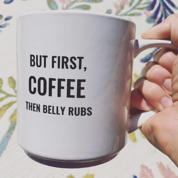 But First Coffee Then Belly Rubs Oversized Coffee Mug