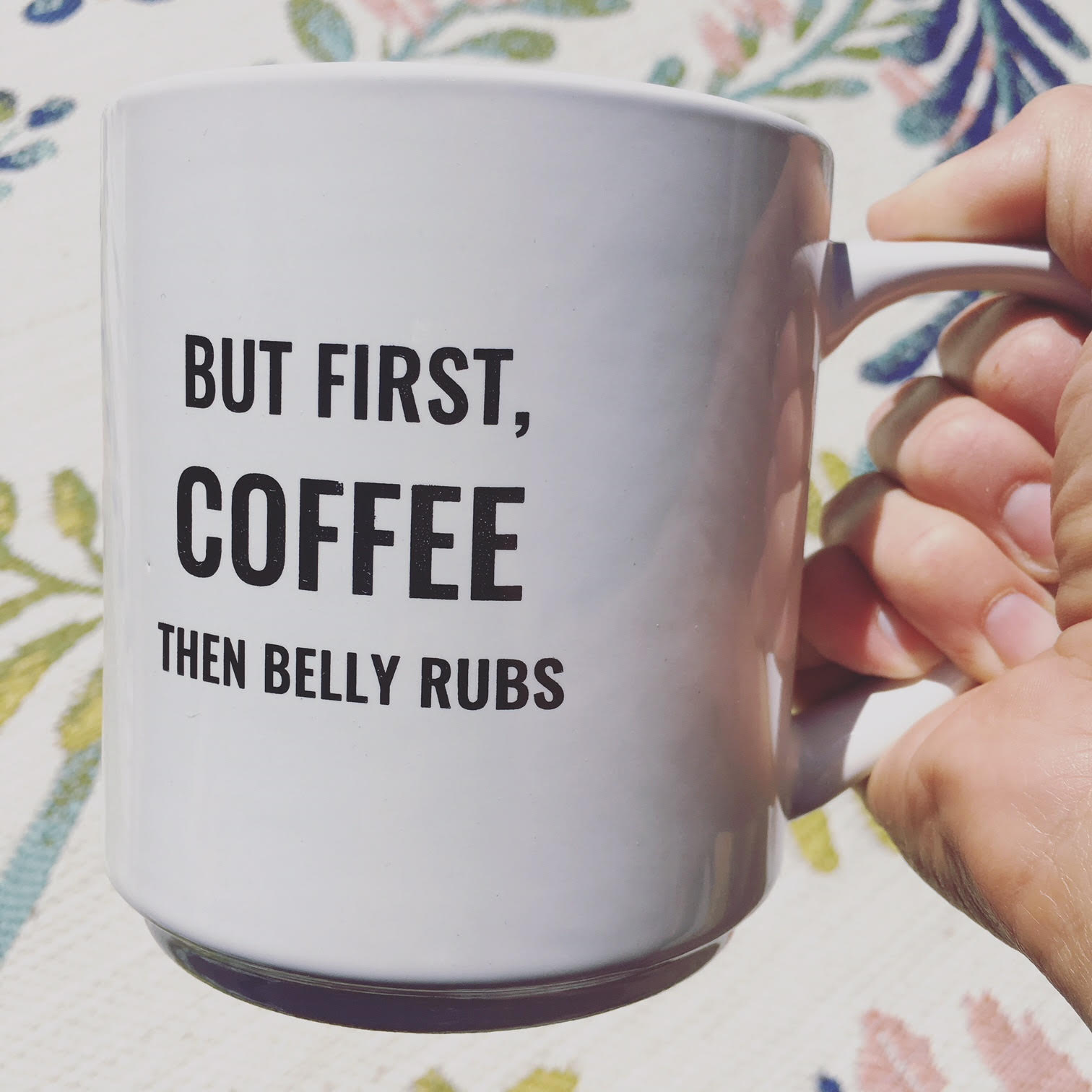 But First Coffee Then Belly Rubs Oversized Mug