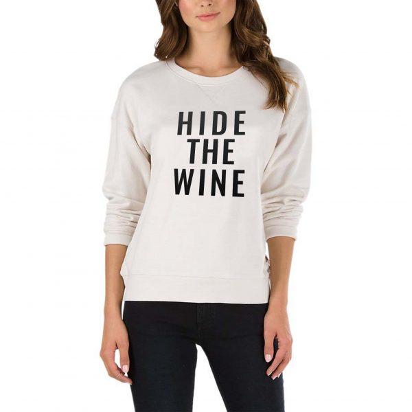 Hide The Wine White Sweatshirt