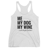 Me My Dog My Wine and Chips & Salsa Racerback Tank Top - White